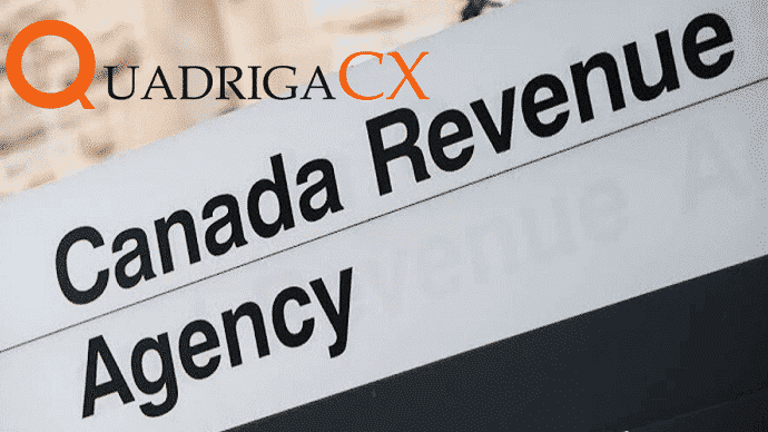 Canada Revenue Agency (CRA) Joins the Investigation of QuadrigaCX Case